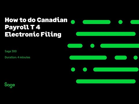 Sage 300 Canada — How To Do Canadian Payroll T 4 Electronic Filing