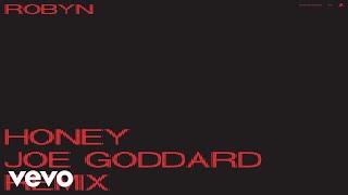 Robyn - Honey (Joe Goddard Remix / Audio)