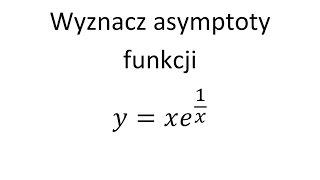 Asymptoty Funkcji Cz.6 Asymptota Pozioma, Asymptota Pionowa, Asymptota Ukośna | Grzymkowski Z. 9.16