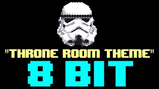 Star Wars Throne Room Theme (8 Bit Remix Cover Version) [Tribute to Star Wars] - 8 Bit Universe