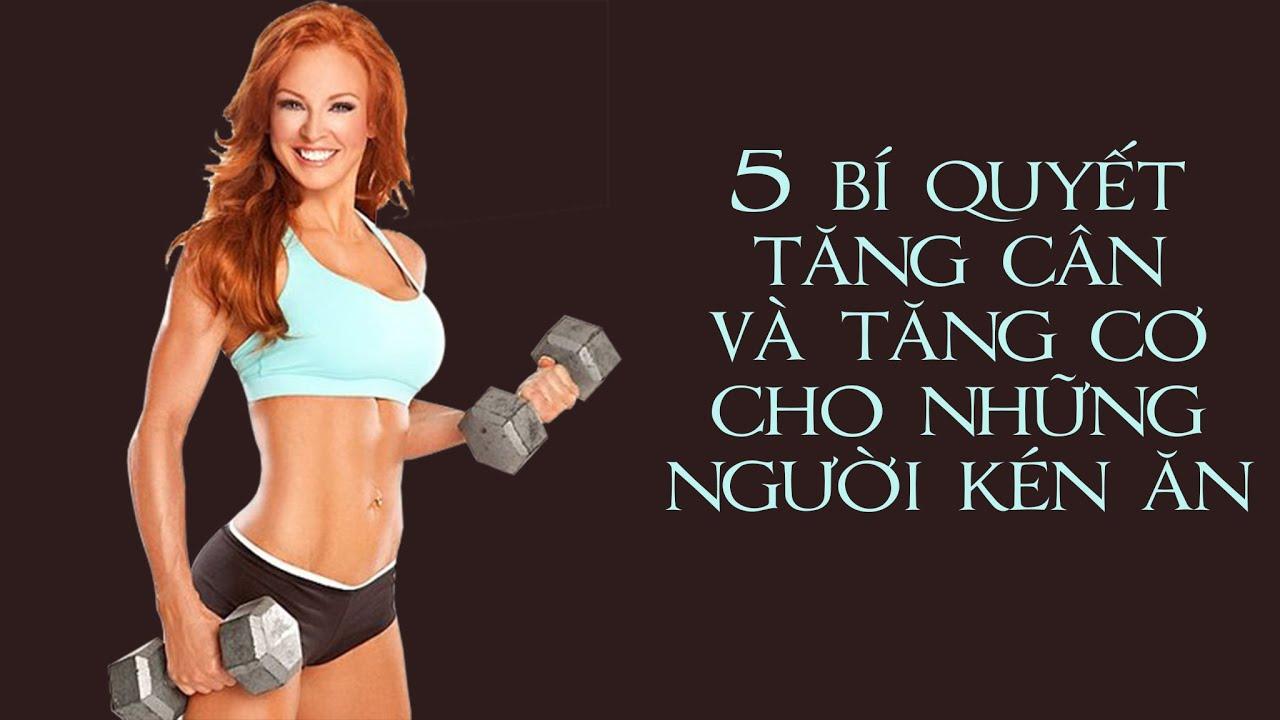5 bí quyết tăng cân và tăng cơ cho những người kén ăn