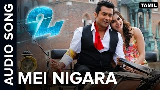 Mei Nigara  Full Audio Song  24 Tamil Movie