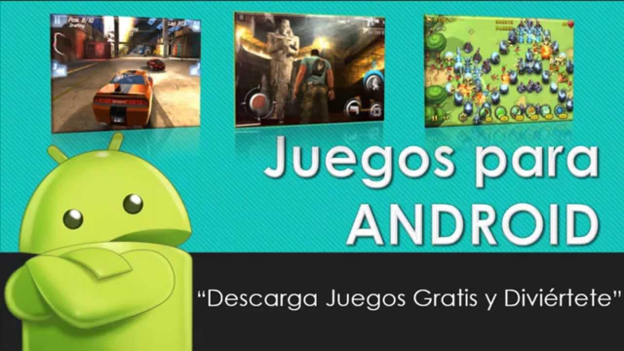 Descargar Gratis Juegos Para Android Tablet Movil Celular Youtube