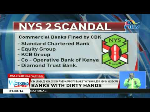 CBK upholds Ksh. 392.5m fines against 5 banks that handled cash in NYS scam