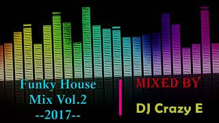 Funky House Mix Vol 2