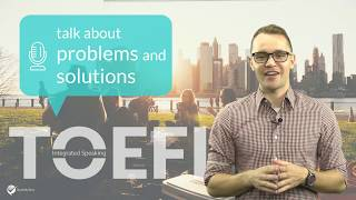 Master TOEFL Integrated Speaking Task 5