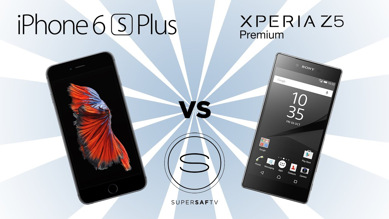 sony xperia zx premium vs iphone 6s plus