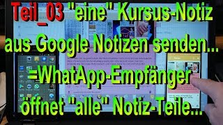 W_0410 Teil_03 =eine Kursus Notiz aus Google Notizen Senden =WhatApp Empfänger =vier Nachrichten