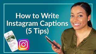 How to Write Captivating Instagram Captions (5 Step Checklist)
