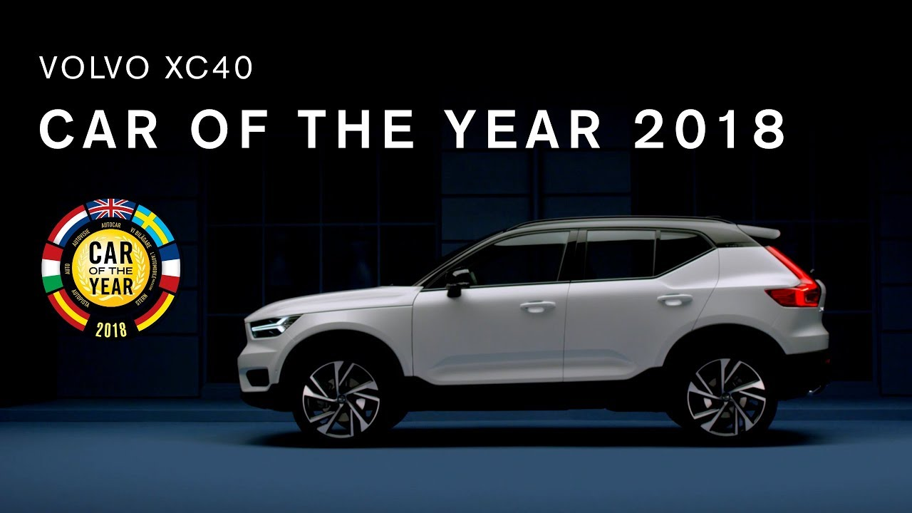 The New Volvo Xc40 Car Of Year 2018