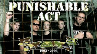 PUNISHABLE ACT - HARDCORE PREACHER - ALBUM: FROM THE HEART TO THE CROWD - TRACK 07