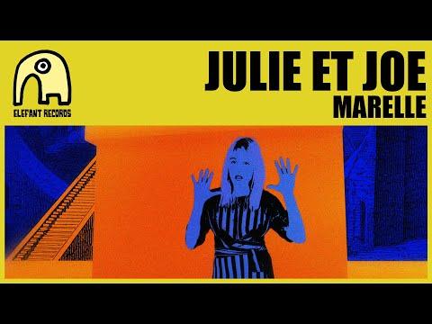 JULIE ET JOE - Marelle [Official]