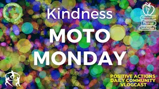 🍎 Moto Monday, Week 25 😊 Kindness - Amabilidad ⏰ March 8, 2021