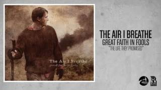 Watch Air I Breathe The Life They Promised video