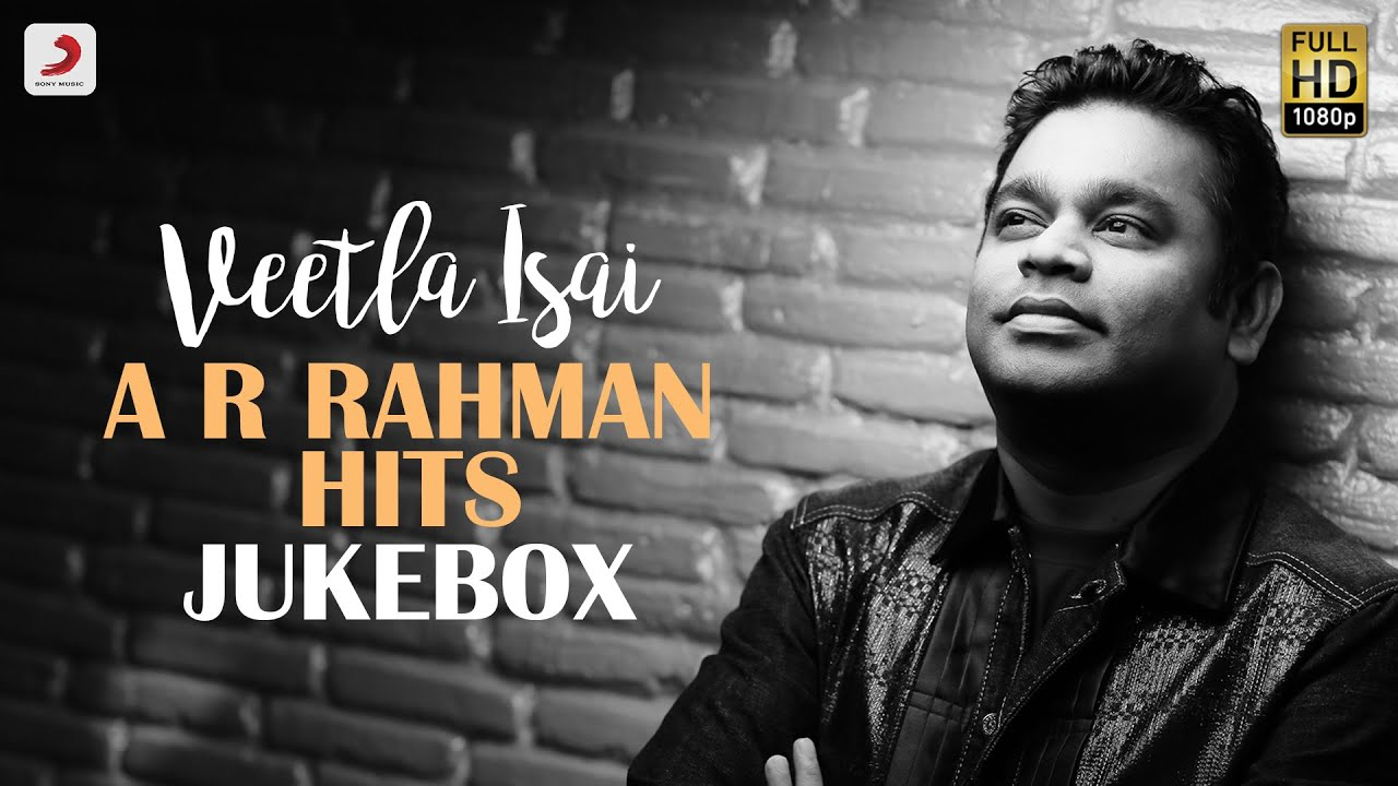 Veetla Isai - A. R. Rahman Hits Jukebox | Latest Tamil Video Songs | 2020 Tamil Songs