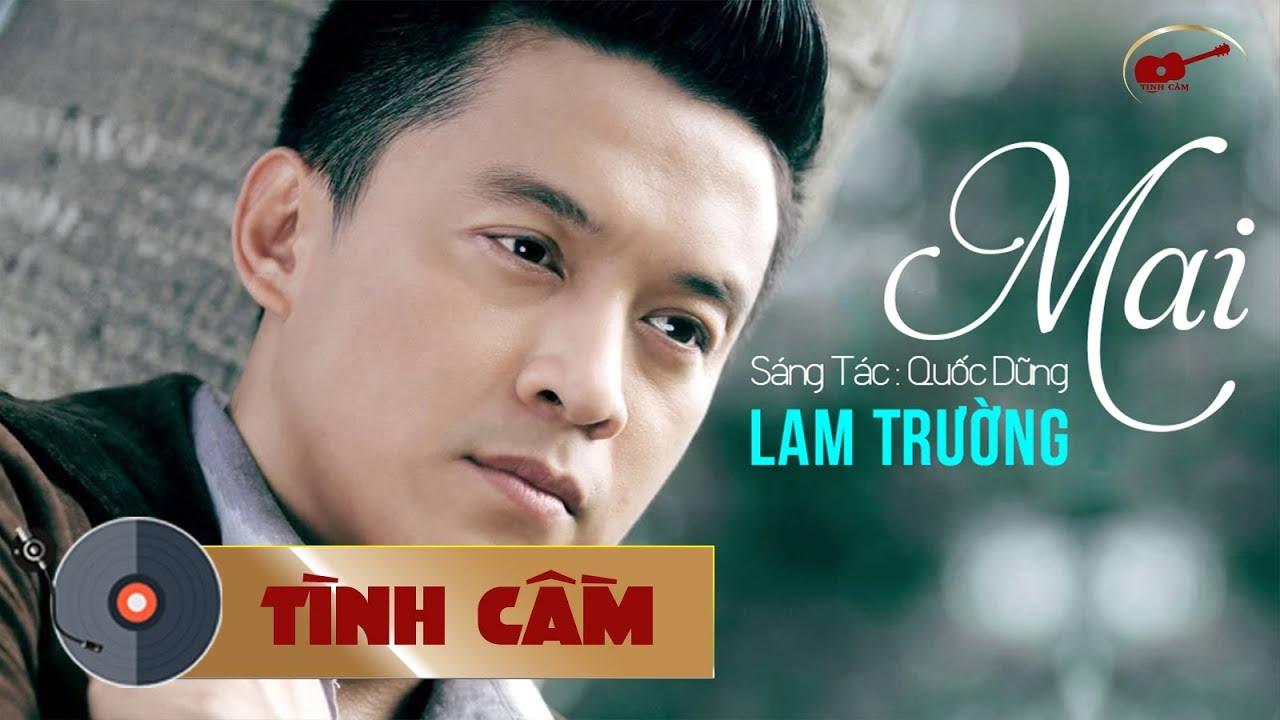 Mai – Lam Trường