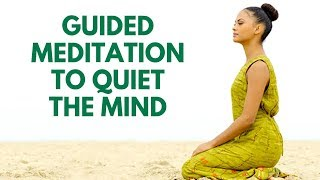 Guided Meditation to Quiet the Mind | 21 Day Challenge