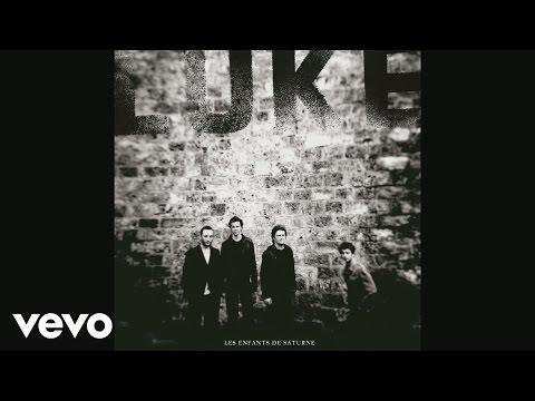 Luke - La nuit et le jour (Audio)