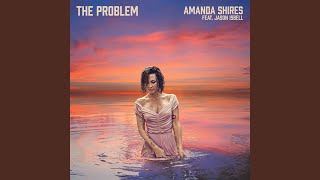 Play The Problem (feat. Jason Isbell)