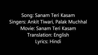 Gambar cover Sanam teri kasam lyrics by ankit tiwari and palak muchhal
