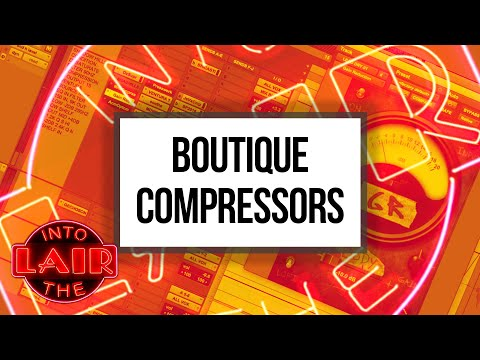 Boutique Compressors – Into The Lair #223