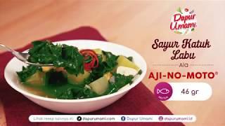 Dapur Umami - Sayur Katuk Labu ala AJI-NO-MOTO®