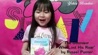 "Story for kids | ""The Dinosaur Who Lost His Roar"" by Russel Putner | Read Aloud | Yshia Bondoc"