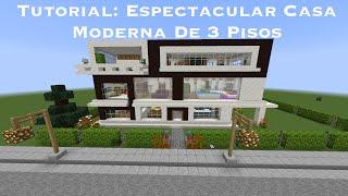 Tutorial: Espectacular Casa Moderna De 3 Pisos En Minecraft (PT1)