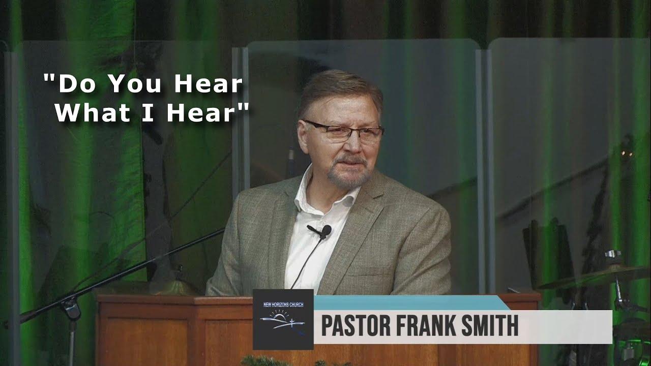 """Do You Hear What I Hear"""