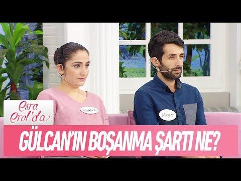 Gülcan canlı yayında boşanma şartını açıkladı - Esra Erol'da 30 Ekim 2018