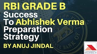 RBI GRADE B- Abhishek Verma Preparation Strategy