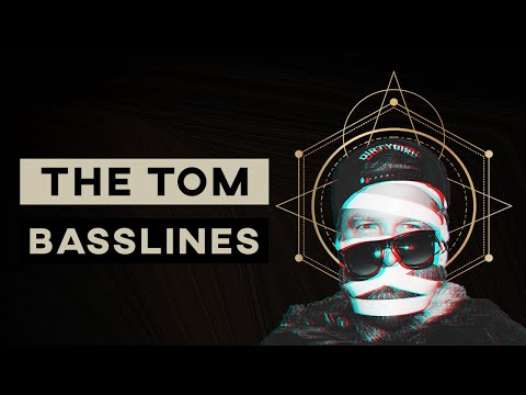 The Tom Bassline