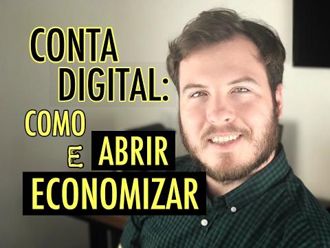 🔴 CONTA DIGITAL: COMO ABRIR E COMO ECONOMIZAR | (e De Graça..)