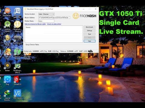 Nicehash Mining Live : Single GTX 1050Ti