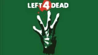 Left 4 Dead Soundtrack - Grounds for divorce