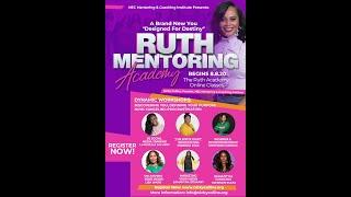 RUTH MENTORING ACADEMY PROMO