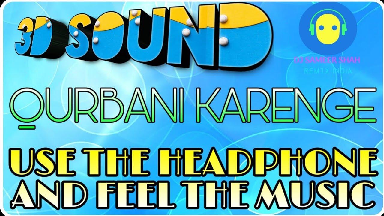 Qurbani - DJ Sameer Shah bakri eid new naat mix 2019