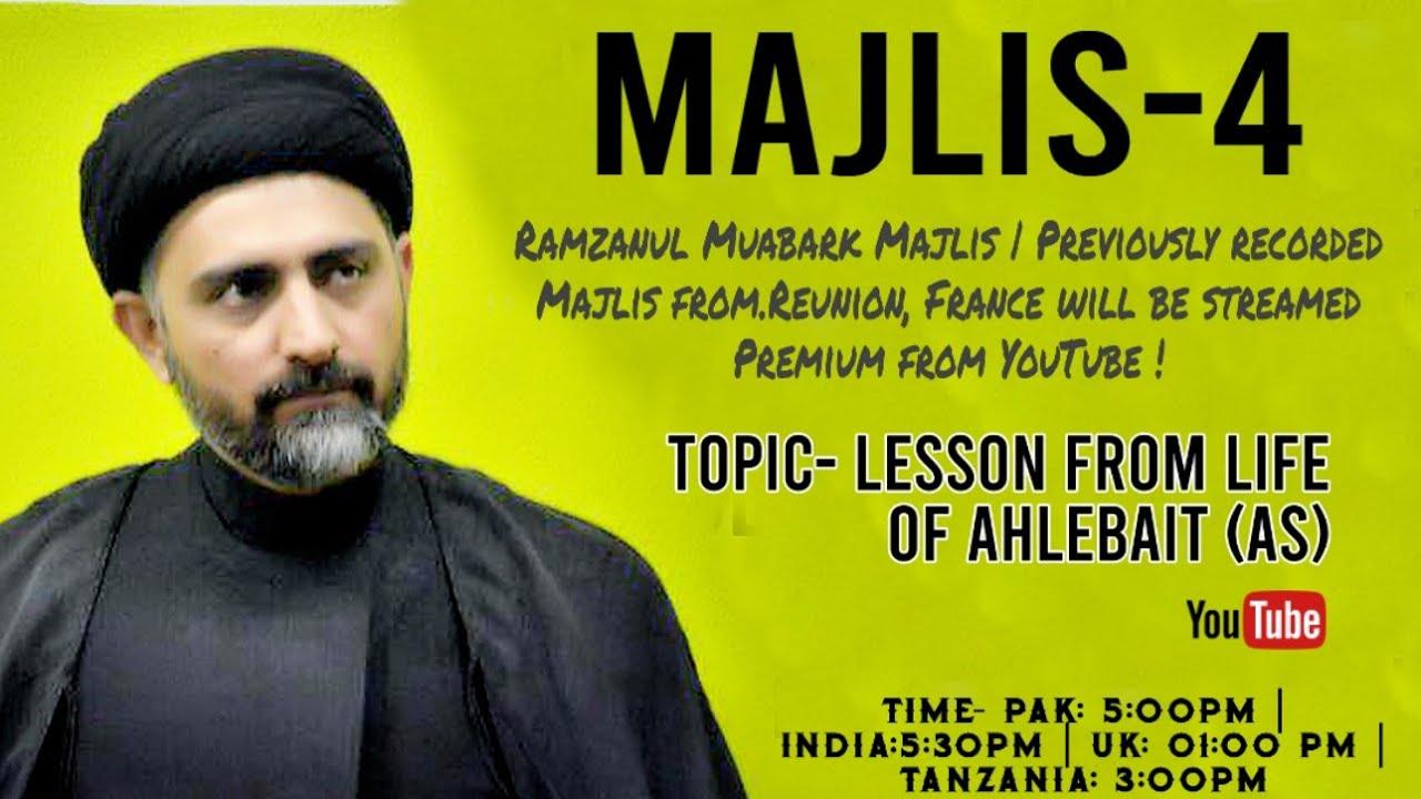 Majlis-4|Maulana Nusrat Bukhari - Lesson from Life of Ahelebait (as)