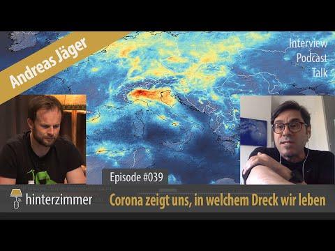 Andreas Jäger: Corona zeigt uns, in welchem Dreck wir leben | Hinterzimmer #039 | PODCAST