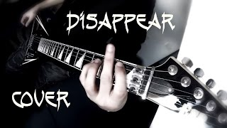 Bullet for my Valentine - Disappear [Full Guitar Cover] (HD)