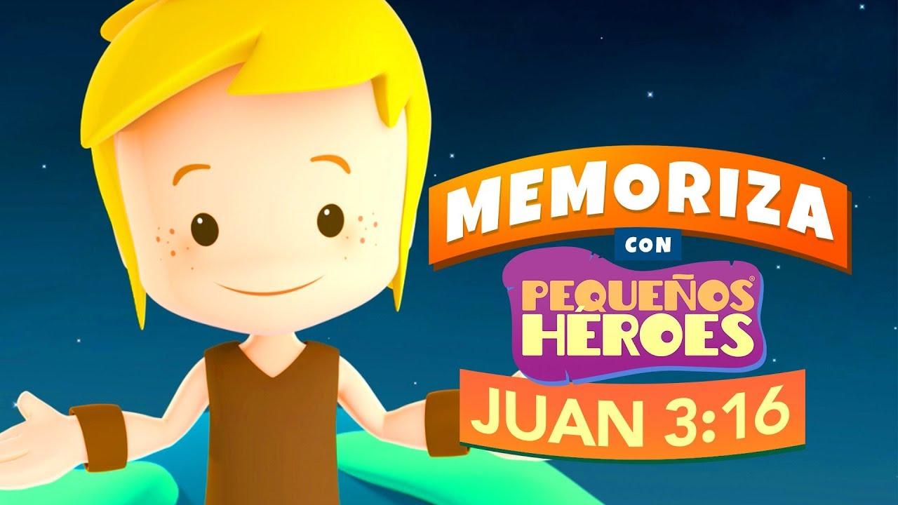Juan 3:16 - Memoriza versículos de la Biblia con Pequeños Héroes para niños