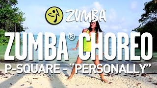 p square personally zumba choreo by alix