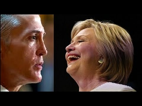 Trey Gowdy Hillary Clinton Lied To America Then Told FBI The Truth