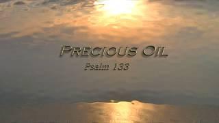 Precious Oil (Psalm 133) - James Block