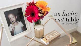 {diy} A Lucite End Table (...your Living Room Needs This!)