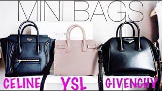 MINI BAG REVIEW: Celine Nano vs YSL Sac De Jour vs Givenchy Antigona