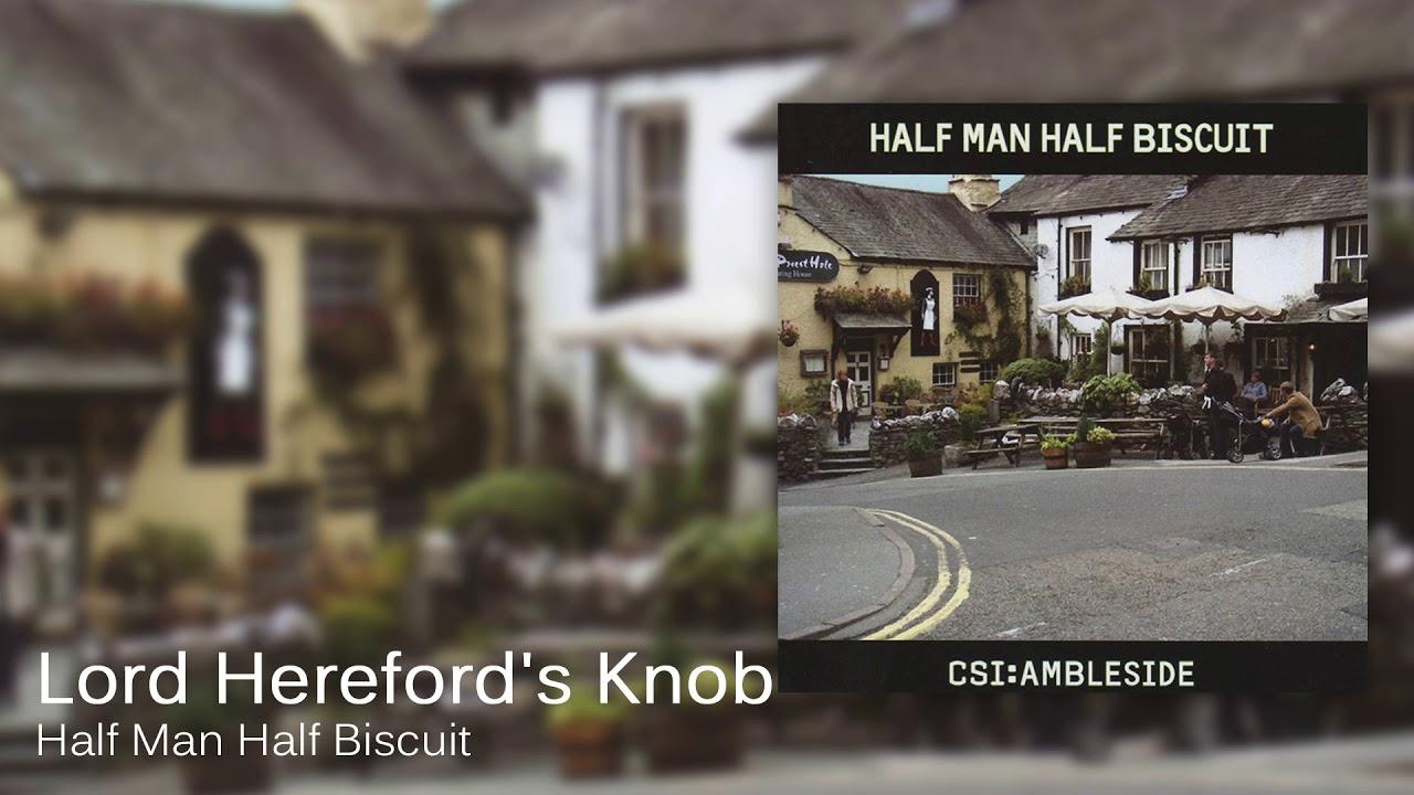half-man-half-biscuit-lord-hereford-s-knob-official-audio-half-man-half-biscuit-official