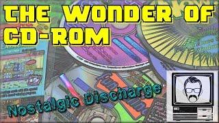 The Wonder of CD-ROM - The '90s [Nostalgic Discharge] | Nostalgia Nerd