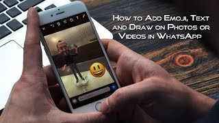 How to Add Emoji, Text and Draw on Photos or Videos in WhatsApp on iPhone