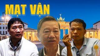 Người Buôn Gió xác quyết việc Trịnh Xuân Thanh trở lại Đức và số phận bộ trưởng CA Tô Lâm